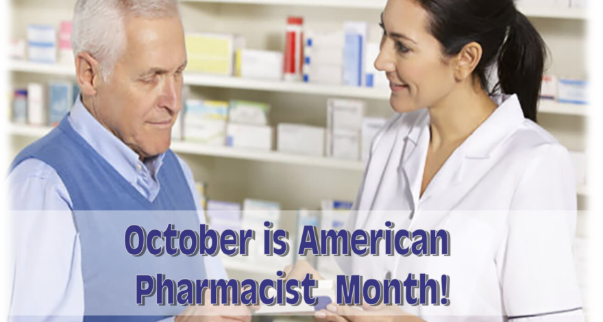 American Pharmacists Month